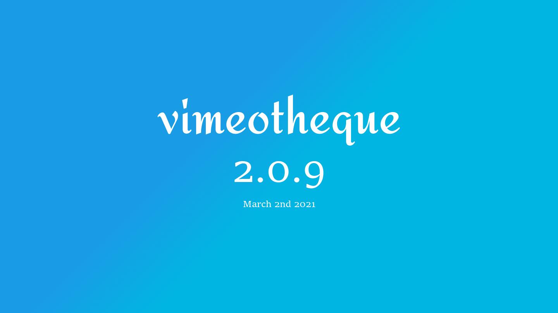 Vimeotheque PRO 2.0.9